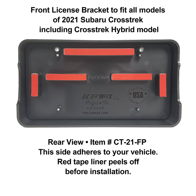 Rear View showing red tape liner which peels off before installation: Front License Bracket CT-21-FP to fit all models of 2021 Subaru Crosstrek & Crosstrek Hybrid model 2021 custom designed and manufactured by C&C CarWorx