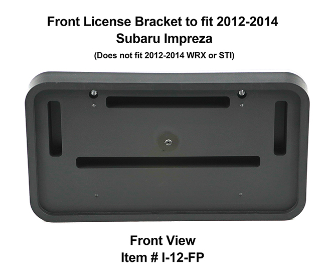 Front View of Front License Bracket I-12-FP to fit 2012-2014 Subaru Impreza (Does not fit WRX or STI)