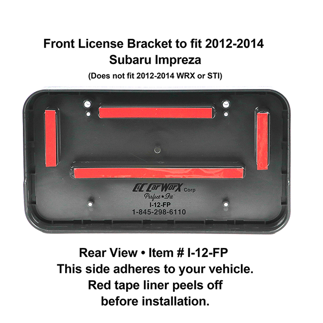 Rear View showing red tape liner which peels off before installation: Front License Bracket I-12-FP to fit 2012-2014 Subaru Impreza (Does not fit WRX or STI)