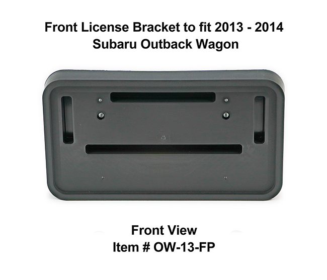 Front View of Front License Bracket OW-13-FP to fit 2013-2014 Subaru Outback custom designed and manufactured by C&C CarWorx
