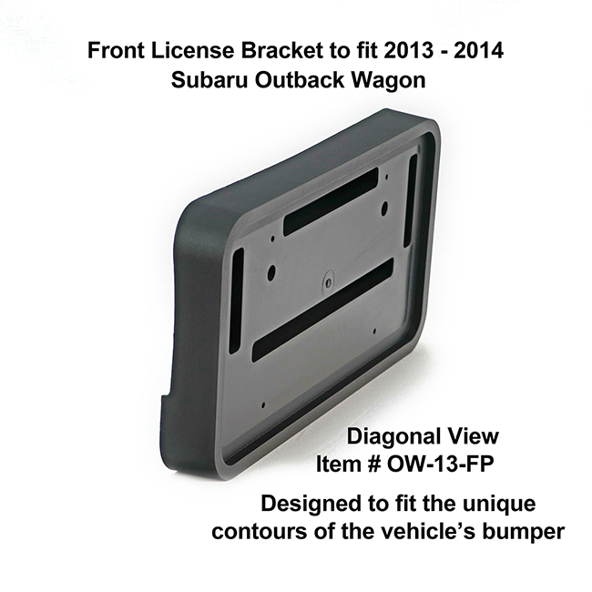 Diagonal View showing unique contours to fit snugly around your vehicle's bumper: Front License Bracket OW-13-FP to fit 2013-2014 Subaru Outback custom designed and manufactured by C&C CarWorx