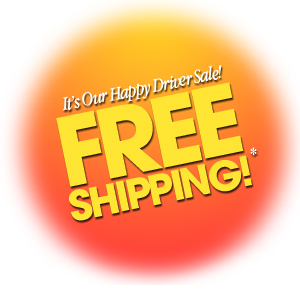 Get Free Ground Shipping during our Happy Driver Sale